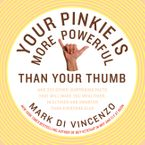 your-pinkie-is-more-powerful-than-your-thumb