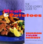 the-food-lovers-guide-to-meat-and-potatoes
