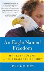 an-eagle-named-freedom