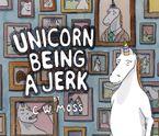 unicorn-being-a-jerk