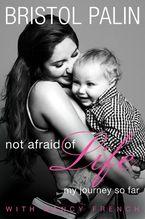 not-afraid-of-life
