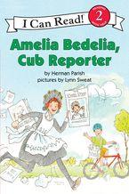 amelia-bedelia-cub-reporter
