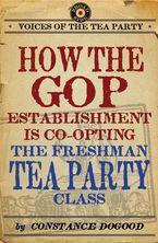 how-the-gop-establishment-is-co-opting-the-freshman-tea-party-class