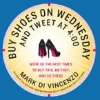 buy-shoes-on-wednesday-and-tweet-at-400