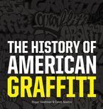 the-history-of-american-graffiti