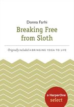 breaking-free-from-sloth