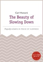 the-beauty-of-slowing-down