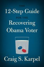 the-12-step-guide-for-the-recovering-obama-voter