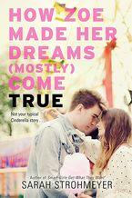 how-zoe-made-her-dreams-mostly-come-true