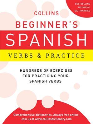 Collins Beginner's Spanish Verbs and Practice