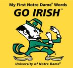 my-first-notre-dame-words-go-irish