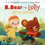 b-bear-and-lolly-off-to-school