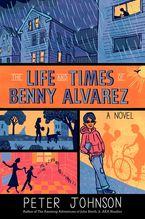 the-life-and-times-of-benny-alvarez