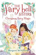 the-fairy-bell-sisters-6-christmas-fairy-magic