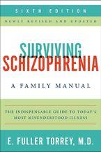 surviving-schizophrenia-6th-edition