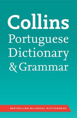 Collins Portuguese Dictionary and Grammar