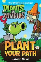 plants-vs-zombies-plant-your-path-junior-novel