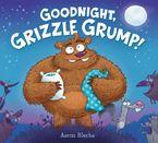 goodnight-grizzle-grump