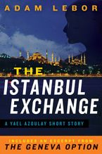 the-istanbul-exchange-a-yael-azoulay-short-story