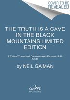 the-truth-is-a-cave-in-the-black-mountains-limited-edition