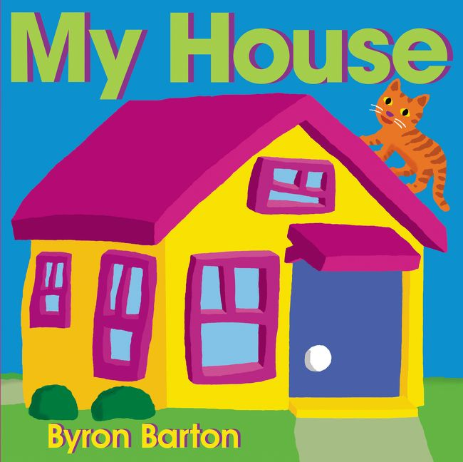 My house byron barton hardcover for Picture of my home
