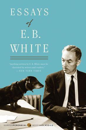 Essays of eb white