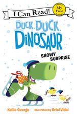 Duck, Duck, Dinosaur: Snowy Surprise