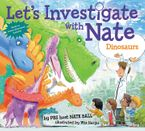 Let's Investigate with Nate #3: Dinosaurs