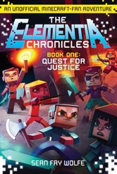 The Elementia Chronicles #1: Quest for Justice