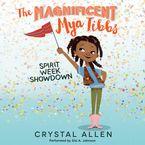 the-magnificent-mya-tibbs-spirit-week-showdown