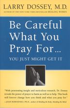 be-careful-what-you-pray-for-you-might-just-get-it