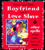 how-to-turn-your-boyfriend-into-a-love-slave