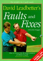 david-leadbetters-faults-and-fixes