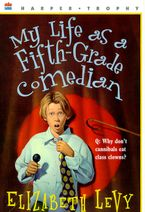 my-life-as-a-fifth-grade-comedian