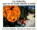 the-little-old-lady-who-was-not-afraid-of-anything-spanish-edition
