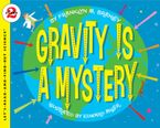 gravity-is-a-mystery