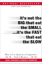 its-not-the-big-that-eat-the-small-its-the-fast-that-eat-the-slow