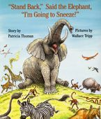 stand-back-said-the-elephant-im-going-to-sneeze