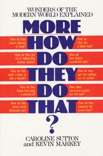 more-how-do-they-do-that