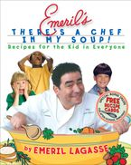 emerils-theres-a-chef-in-my-soup