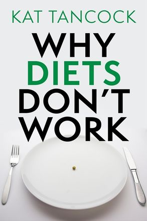 Why diets dont work kat tancock ebook this is a book cover for a harpercollins publication fandeluxe Gallery