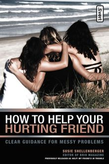 How to Help Your Hurting Friend