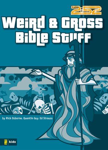Weird and Gross Bible Stuff