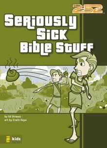 Seriously Sick Bible Stuff