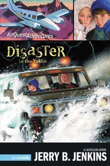 Disaster in the Yukon