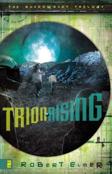 Trion Rising