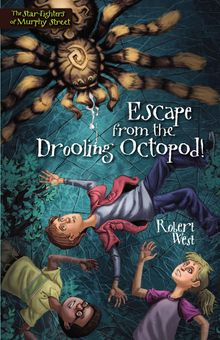 Escape from the Drooling Octopod!