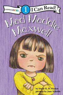 Mad Maddie Maxwell