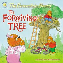 The Berenstain Bears and the Forgiving Tree