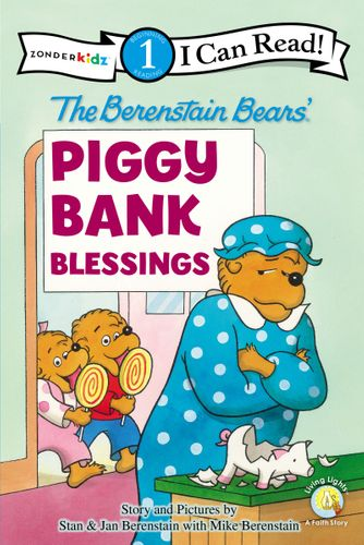 The Berenstain Bears' Piggy Bank Blessings